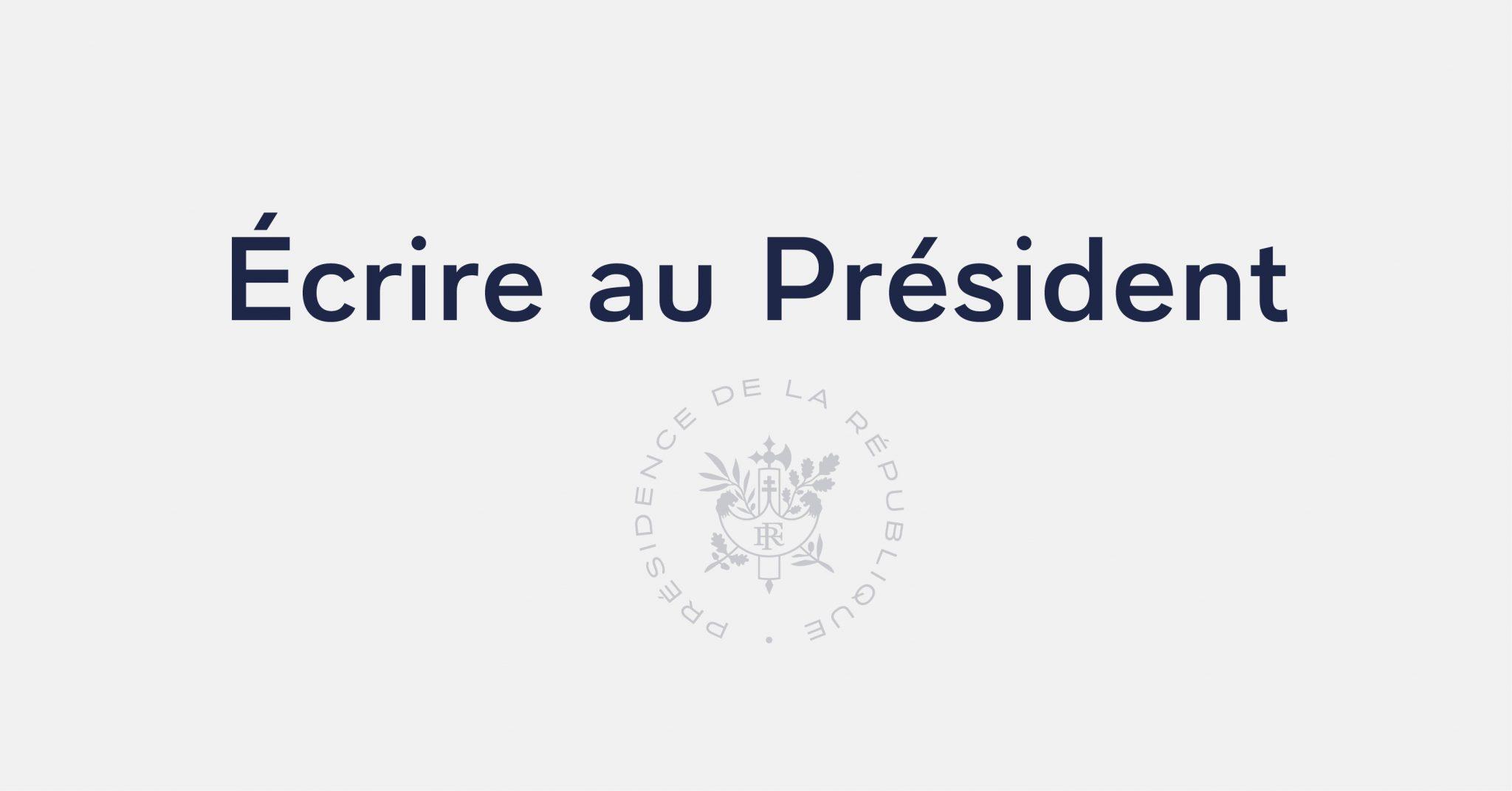 Écrire au Président de la République | Élysée