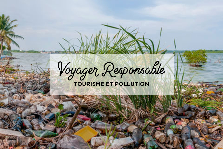 Tourisme et pollution - Blog de voyage